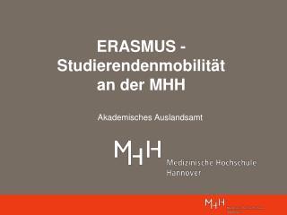 ERASMUS - Studierendenmobilität an der MHH