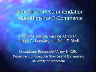 Analysis of Recommendation Algorithms for E-Commerce