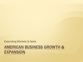 American Business Growth & Expansion