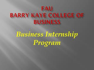 Business Internship Program Internships provide students with ...
