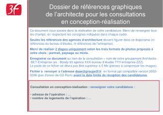Dossier de références graphiques  de l'architecte pour les consultations