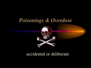 Poisonings  Overdose
