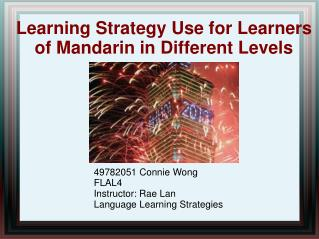 Learning Strategy Use for Learners of Mandarin in Different Levels