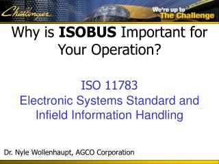 Why is ISOBUS Important for Your Operation  ISO 11783  Electronic Systems Standard and Infield Information Handling