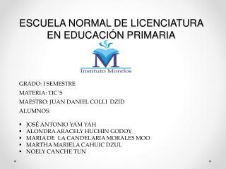 ESCUELA NORMAL DE LICENCIATURA EN EDUCACIÓN PRIMARIA