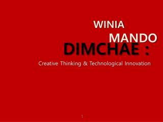 DIMCHAE :