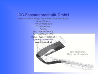 ICC-Fassadentechnik-GmbH International Cladding Consultancy metal techniques Jürgen Spanel
