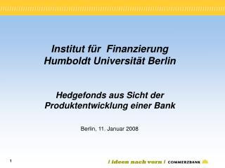 Institut für  Finanzierung Humboldt Universität Berlin
