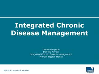 Integrated Chronic Disease Management