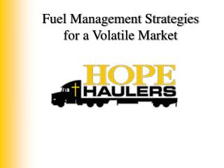 Fuel Management Strategies for a Volatile Market