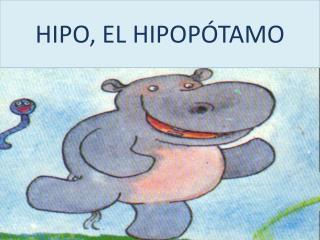 HIPO, EL HIPOPÓTAMO