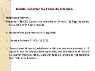 Donde Reportar los Fallos de Internet.