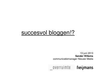 succesvol  bloggen !?