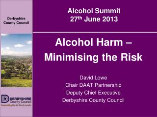 Alcohol Summit  27 th  June 2013