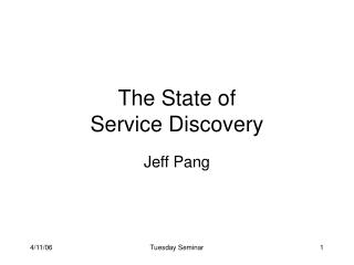 The State of  Service Discovery