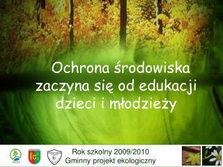 Ochrona środowiska zaczyna się od edukacji dzieci i młodzieży