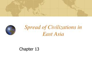 Spread of Civilizations in East Asia