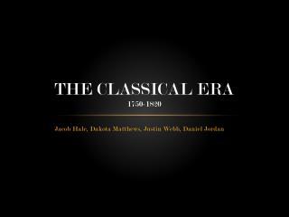 The Classical Era 1750-1820
