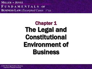 Chapter 1 The Legal and Constitutional Environment of  Business