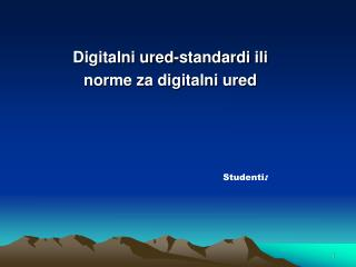 Digitalni ured-standardi ili  norme za digitalni ured