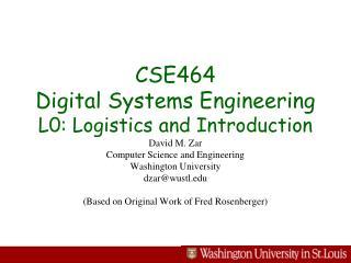 Logistics   EE464, Spring 2009