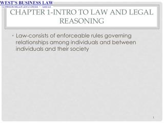 Chapter 1-Intro to Law and Legal Reasoning