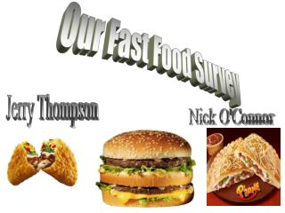 Our Fast Food Survey