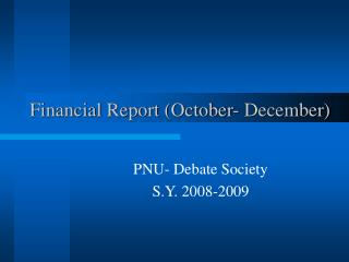 Financial Report (October- December)