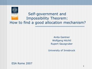 Self-government  a nd  Impossibility Theorem:   How to find a good allocation mechanism?