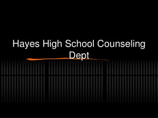 Hayes High School Counseling Dept