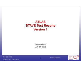 ATLAS  STAVE Test Results Version 1
