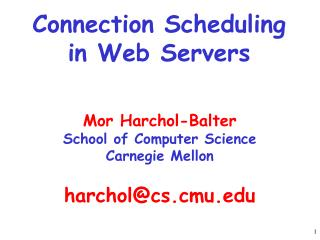 Connection Scheduling  in Web Servers