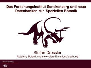 Das Forschungsinstitut Senckenberg und neue Datenbanken zur  Speziellen Botanik