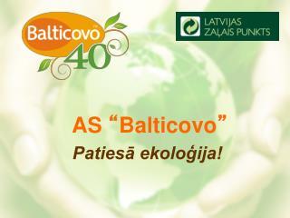 """AS  """" Balticovo """""""