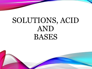Solubility and Acid   Base Properties of Organic Compounds