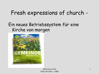 Fresh expressions of church -