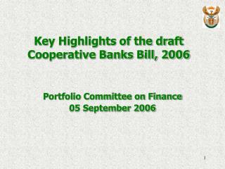 Key Highlights of the draft Cooperative Banks Bill, 2006