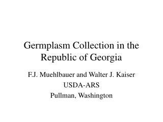 Germplasm Collection in the Republic of Georgia