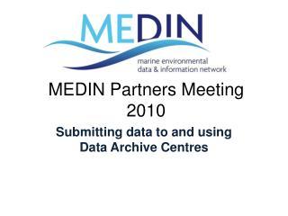 MEDIN Partners Meeting 2010
