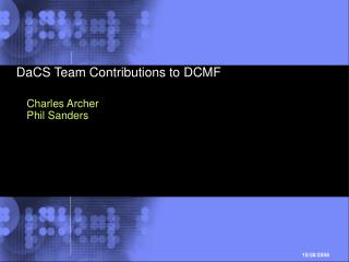 DaCS Team Contributions to DCMF