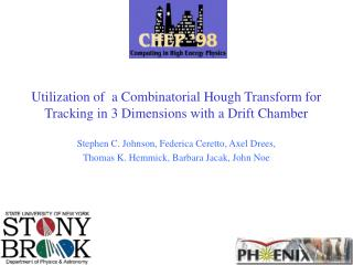 Utilization of  a Combinatorial Hough Transform for Tracking in 3 Dimensions with a Drift Chamber