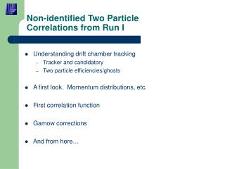 Non-identified Two Particle Correlations from Run I