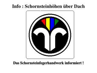 Info : Schornsteinhöhen über Dach