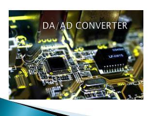 DA/AD CONVERTER