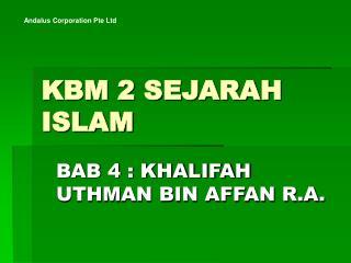KBM 2 SEJARAH ISLAM