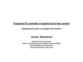 Fractional PI controller in liquid level & flow control Experimental study on Coupled Tank System