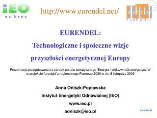 EURENDEL:  Technologiczne i społeczne wizje  przyszłości energetycznej Europy