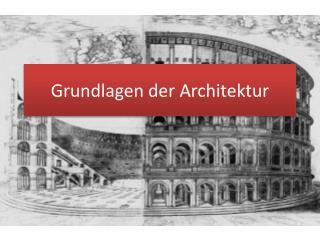 Grundlagen der Architektur