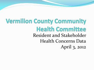 Vermilion County Community Health Committee