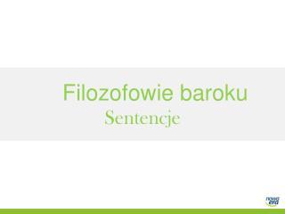 Filozofowie baroku Sentencje